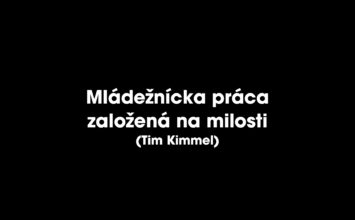 Mládežnícka práca založená na milosti (Tim Kimmel)